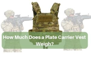 How Much Does a Plate Carrier Vest Weigh and buying guide