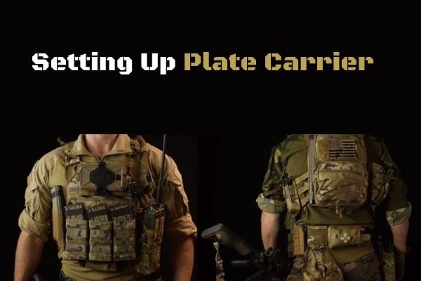 Plate Carrier Setup Tip, Full Guide Ideas