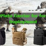 Best Plate Carrier for Deployment and Law Enforcement